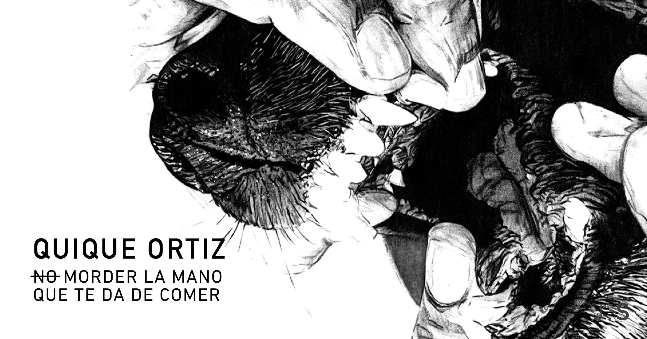 Quique Ortiz, No morder la mano que te da de comer, Galeria Juan Silio, Santander